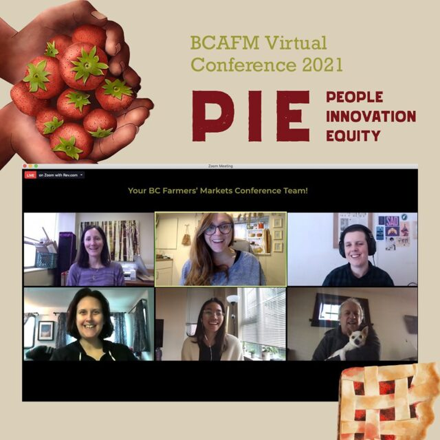 That's a wrap! Say hello to the BCAFM conference team 🎉 We hope that you are feeling as empowered, connected, and inspired as we do from attending BCAFM's virtual conference!  Despite the distance, we're grateful to have been able to connect with you, share 100+ photos (swipe to see some pie photos from our pie making session and more!), as well as learn from one another to build our collective capacity in strengthening the local food sector within the intersections of food justice and equity.   Thank you to all our awesome attendees, speakers, sponsors, special guests, and staff - we couldn't have done it without you! ✨😍  #BCFarmersMarkets #BCFarmers #EatLocal #ShopLocal #EatDrinkBC #virtualconference #BuyBC #LocalFood #sharebc #discoverbc #BCAFM2021